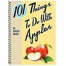 101 Things to Do with Apples by Madge Baird (2012, Spiral / Spiral)