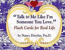 Talk to Me Like I'm Someone You Love: Flash Cards for Real Life, Dreyfus, Nancy,