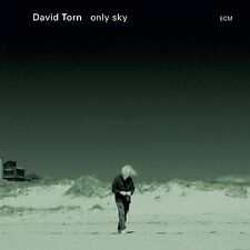 DAVID TORN - ONLY SKY  CD NEU