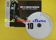 CD Singolo MOBY VS PRINCESS SUPERSTAR Jam for the ladies 2003 no lp mc dvd (S12)