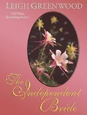 The Independent Bride by Leigh Greenwood