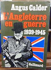 Calder L'Angleterre en guerre 1939-1945...