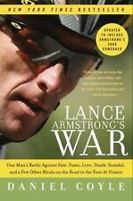 Lance Armstrong's War: One Man's Battle Against Fate, Fame, Love, Death, Scandal