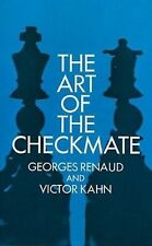 The Art of the Checkmate, Kahn, Victor, Renaud, Georges, Good Book