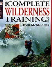 The Complete Wilderness Training Book by Hugh McManners