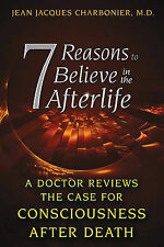 7 Reasons Believe in Afterlife Doctor Reviews Case for Consciousness After Death