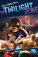 The Big Tall Wish (The Twilight Zone),Serling, Rod, Kneece, Mark,New Book mon000