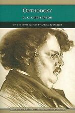 Barnes and Noble Library of Essential Reading: Orthodoxy G. K. Chesterton 2007