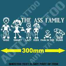THE ASS STICK FAMILY FUNNY Decal Sticker BUMPER CAR TRUCK DRIFT DECALS STICKERS