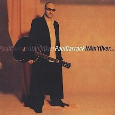 Audio CD It Ain't Over  - Carrack, Paul New