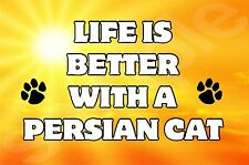 Life Is Better With A Persian Cat Fridge Magnet Gift/Present Kitten