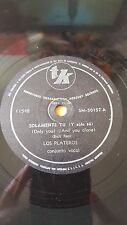 R&B 78 rpm RECORD TK LOS PLATEROS Only you / The great pretender BUCK RAM