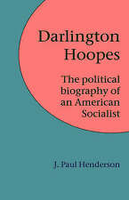 Darlington Hoopes: The Political Biography of an American Socialist, Very Good C