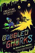 Robert Paul Weston - Gobbled By Ghorks (2014) - Used - Trade Cloth (Hardcov