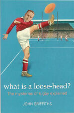 """""""What is a Loose-head"""" by John Griffiths - RUGBY BOOK"""