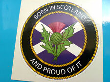 BORN IN SCOTLAND Van Car Bumper Caravan Camper Sticker Decal 1 off 85mm