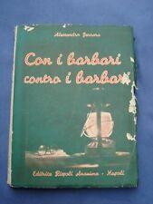 FERRARA-CON I BARBARI CONTRO I BARBARI-VITA E GUERRA IN AFRICA-NAPOLI 1940*