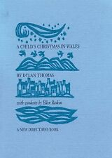 A Child's Christmas in Wales by Dylan Thomas and Ellen Raskin (2009, Paperback)