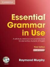 Essential Grammar in Use : A Self-Study Reference and Practice Book for...