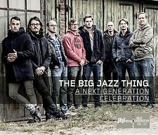 The Big Jazz Thing A Next Generation Celebration BASTIAN JÜTTE TOBIAS MEINHART