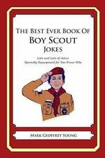 The Best Ever Book of Boy Scout Jokes : Lots and Lots of Jokes Specially...