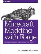 Minecraft Modding with Forge: A Family-Friendly Guide to Building Fun Mods in J
