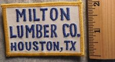 MILTON LUMBER COMPANY HOUSTON TEXAS PATCH (LUMBER, HARDWARE, UNIFORM)