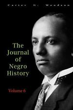 The Journal of Negro History, Volume 6 1921 by Carter G. Woodson (2014,...