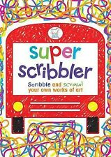 NEW  - SUPER SCRIBBLER Scribble and scrawl your own works of art (Buster Activit