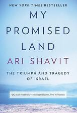 My Promised Land: The Triumph and Tragedy of Israel by Shavit, Ari