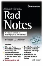 Rad Notes: A Pocket Guide to Radiographic Procedures (Davis's Notes), Shoener, G