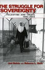 The Struggle for Sovereignty: Palestine and Israel, 1993-2005 (Stanford Studies