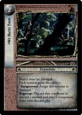 LoTR TCG RoTK Return of the King We Hates Them FOIL 7U77