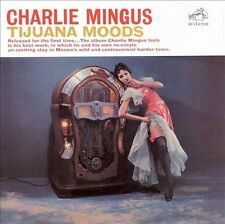 Tijuana Moods by Charles Mingus (CD, May-2007, RCA/BMG) - NEW, SEALED