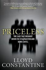 Priceless: The Case that Brought Down the Visa/MasterCard Bank Cartel Constanti