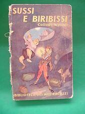 BIBLIOTECA DEI MIEI RAGAZZI - N° 39 - COLLODI (NIPOTE) - SUSSI E BIRIBISSI -1949