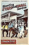 Shooting Stars of the Small Screen: Encyclopedia of TV Western Actors, 1946-Pres