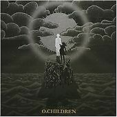 O. Children - Self Titled CD Album 2010, Deadly People - NEW