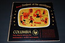 Ravel: L'enfant et Les Sortileges~Columbia Masterworks ML 4153~Ernest Bour
