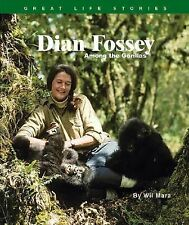 Great Life Stories Ser.: Dian Fossey : Among the Gorillas by Wil Mara (2004,...