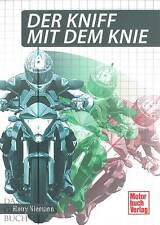 Niemann: Der Kniff mit dem Knie NEU (Hand-Buch Ratgeber Motorrad-Fahrern Tipps)