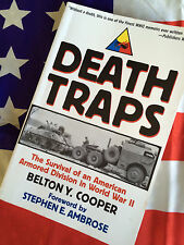 DEATH TRAPS Survival of American 3rd Division WWII BELTON COOPER Author-Signed!