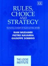 Rules, Choice and Strategy: The Political Economy of Italian Electoral-ExLibrary