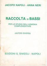 Jacopo Napoli: Raccolta di Bassi Per Lo Studio Dell'Armonia Complem... Simeoli
