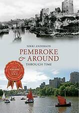 Anderson-Pembroke & Around Through Time  BOOK NEW