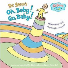 Dr. Seuss Nur Collection: Oh, Baby! Go, Baby! by Dr. Seuss (2010, Novelty Book)