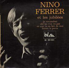 NINO FERRER JE REVIENDRAI SPANISH ORIG EP LES JUBILEES