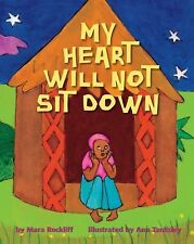 My Heart Will Not Sit Down-ExLibrary