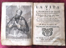 Libro Vita S. Francesco di Sales Pier Giacinto Gallitia S. Lorenzo Giaveno 1712
