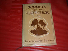 VINTAGE ELIZABETH B. BROWING SONNETS BOOK SONNETS FROM THE PORTUGESE 1937